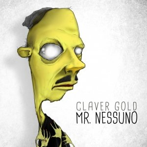 album Mr. Nessuno - Claver Gold