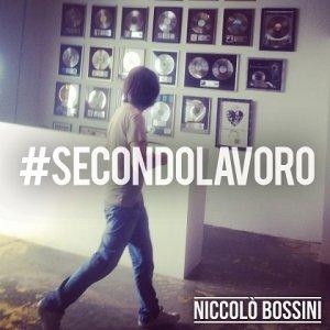 album #Secondolavoro - Niccolò Bossini