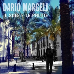 album il sole e le palme - Dario Margeli