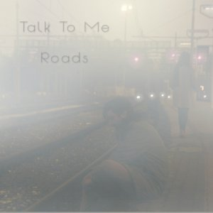album Roads - Talk To Me