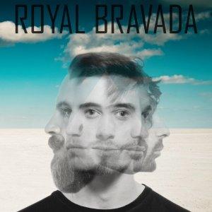 album ROYAL BRAVADA - ROYAL BRAVADA