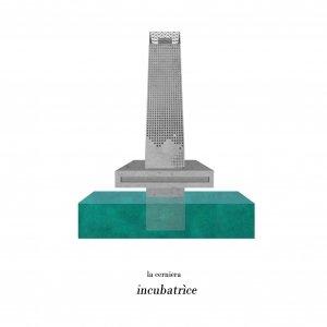 album Incubatrice - La Cerniera