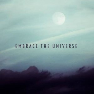 album A dim glare hovers in the gloomy night - Embrace the Universe
