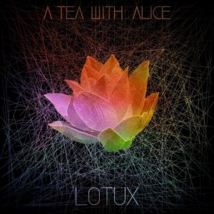 album Lotux - A Tea With Alice