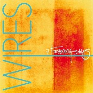 album Wires - 7 Training Days