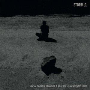 album SOSPESI NEL VUOTO BRUCEREMO IN UN ATTIMO E IL CERCHIO SARA' CHIUSO - Storm{O}