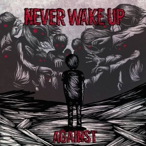 album Against - Never Wake Up