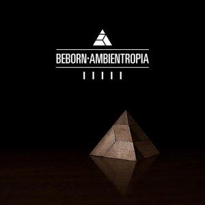 album Ambientropia - BeBorn