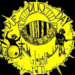 album DUE-DUO-DAY - globuli rotti