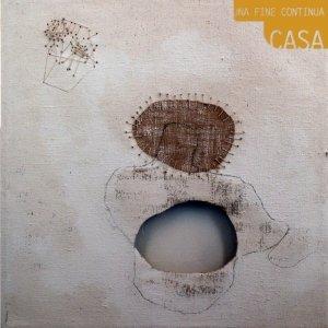 album Una fine continua - Casa