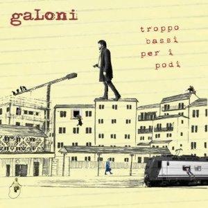 album Troppo bassi per i Podi - Galoni
