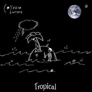 album Tropical EP - CollegioLunare