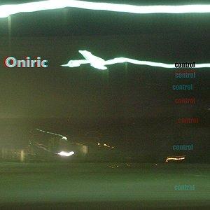 album Control - Oniric [Friuli Venezia Giulia]