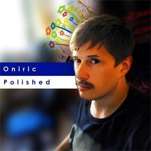 album Polished - Oniric [Friuli Venezia Giulia]