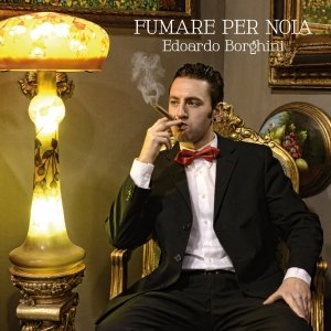 album Fumare per noia - Edoardo Borghini