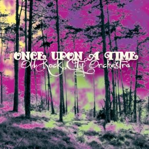 album Once Upon A Time - Old Rock City Orchestra
