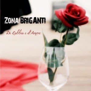 album Di Rabbia e d'amore - ZonaBriganti