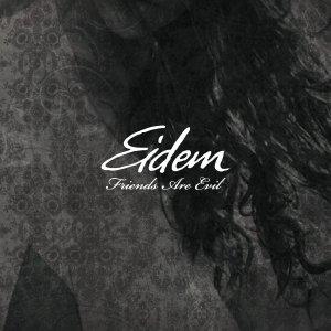 album Friends Are Evil - eidem