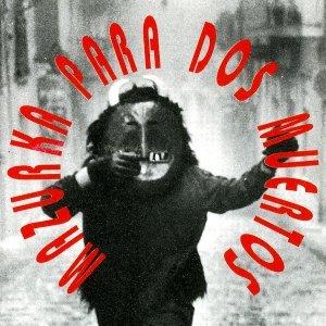 album Mazourka para dos muertos - La Banda di Palermo