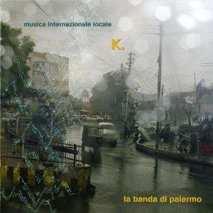 album K - La Banda di Palermo