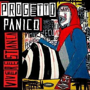 album VIVERE STANCA - Progetto Panico