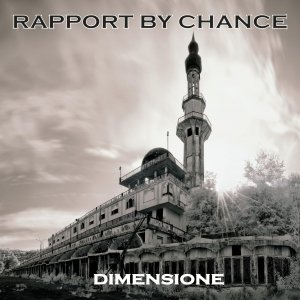 album DIMENSIONE - EP - Rapport by chance