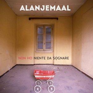 album (Non ho) Niente da sognare - Alanjemaal