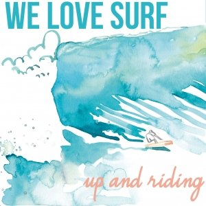 album Up and Riding - WE LOVE SURF