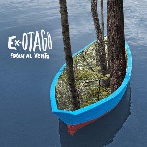album Foglie al vento (singolo) - Ex-Otago