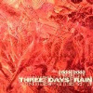 album 2000/2002 - Three Days Rain