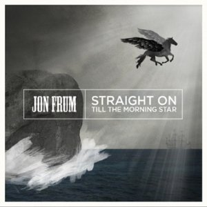 album Straight on till the morning star - Jon Frum