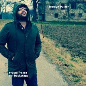 album Frutta fresca nel backstage - Jocelyn Pulsar