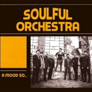 album A mood so - Soulful Orchestra