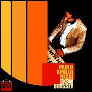 album SxSW Odyssey - Paolo Apollo Negri