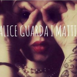 album Alice Guarda I Matti - EP - Alice Guarda I Matti