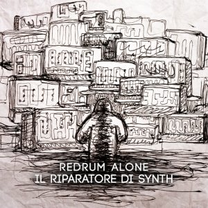 album Il riparatore di synth - Redrum Alone