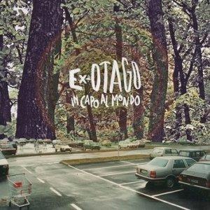 album In capo al mondo - Ex-Otago