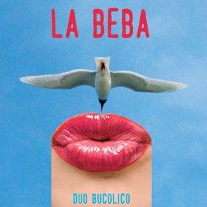 album LA BEBA - Duo Bucolico