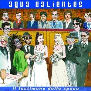 album Il Testimone delle Spose / Ondanomala - Agua Calientes