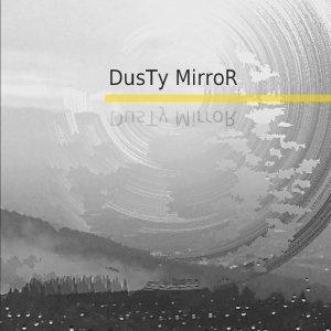 album DusTy MirroR (Demo 2014) - Dusty Mirror