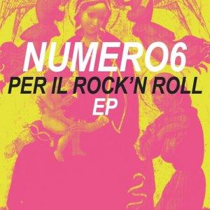 album Per il rock'n roll EP - Numero6