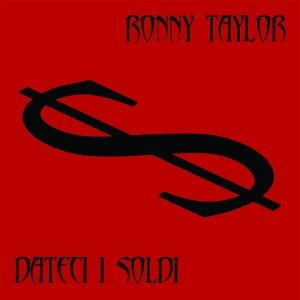 album Dateci i soldi - Ronny Taylor