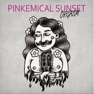 album Orgasm - Pinkemical Sunset