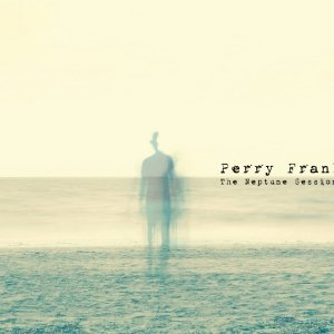 album The Neptune Sessions - Perry Frank
