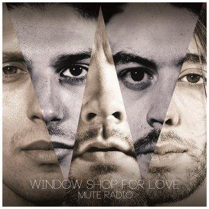 album Mute Radio Ep - Window Shop For Love