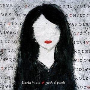 album Giochi di parole - Ilaria Viola