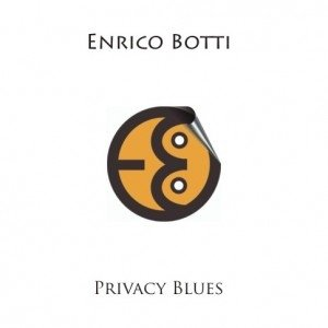 album privacy blues - Enrico Botti
