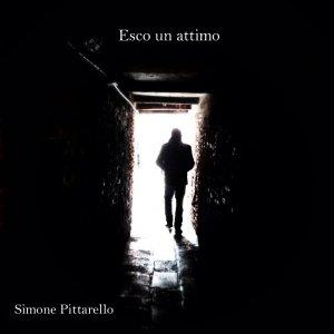 album ESCO UN ATTIMO - Simone Pittarello