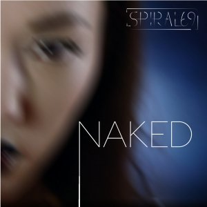 album Naked (Single) - Spiral69