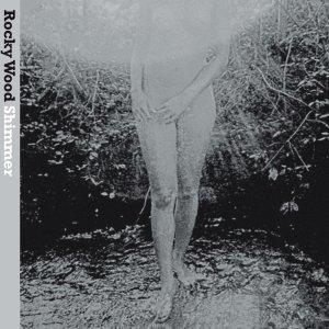 album Shimmer - Rocky Wood